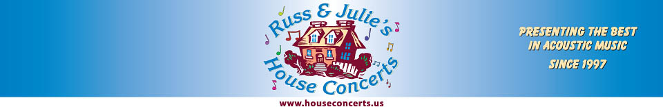Russ & Julie's House Concerts Header